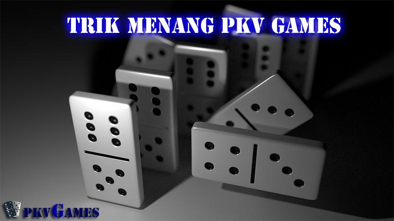 Trik dan Cara Menang Main Di Pkv Games BandarQ
