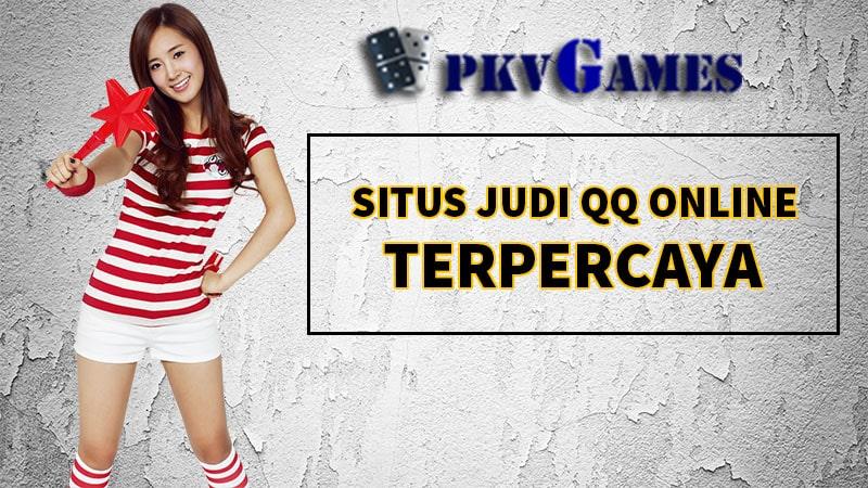 Kumpulan Situs Judi QQ Pkv Poker Online Terpercaya 2020